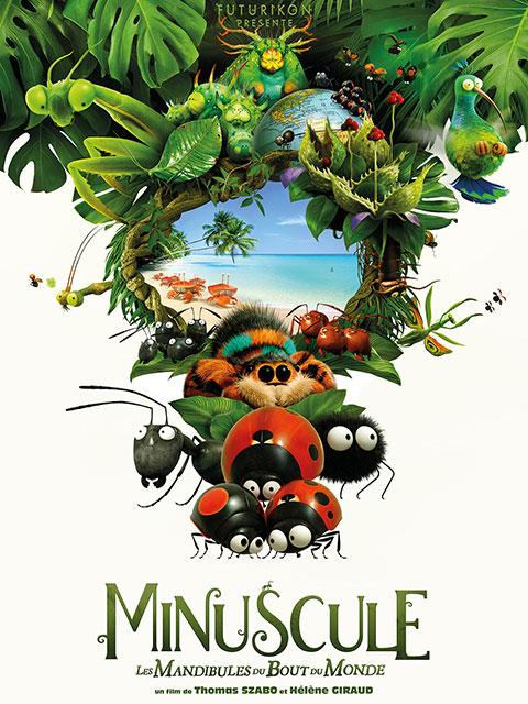 MINUSCULE – LES MANDIBULES DU BOUT DU MONDE