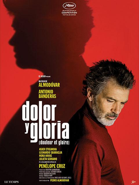 DOLOR Y GLORIA (DOULEUR ET GLOIRE)