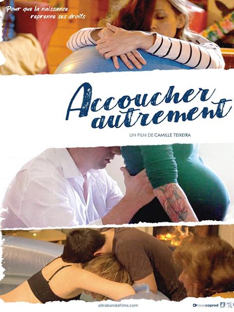 ACCOUCHER AUTREMENT